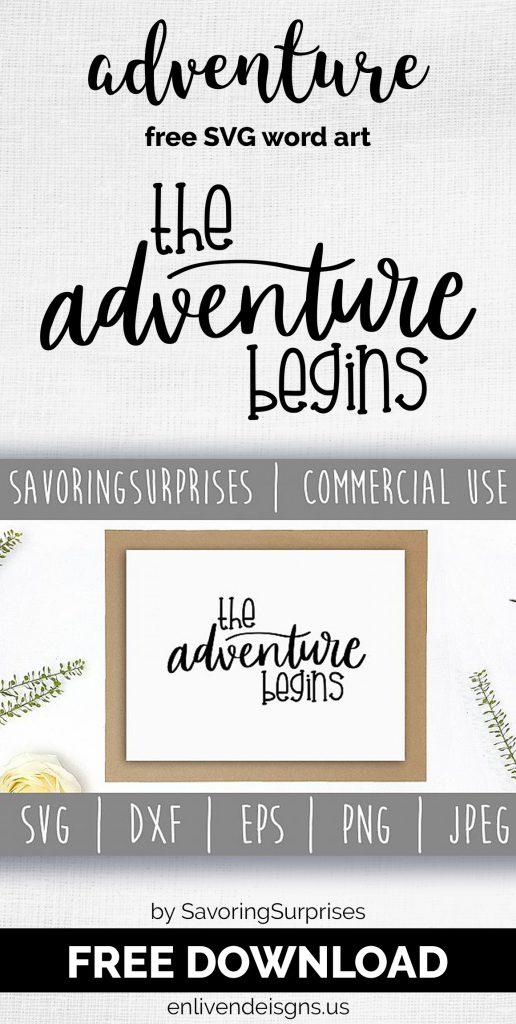 Free Svg The Adventure Begins Enliven Designs